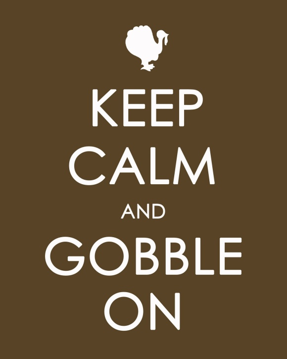 Keep Calm and GOBBLE On copy